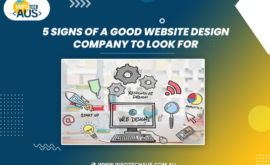 5 Signs of a good website design company to look for